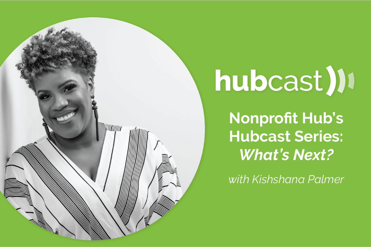[PODCAST] What's Next? with Kishshana Palmer